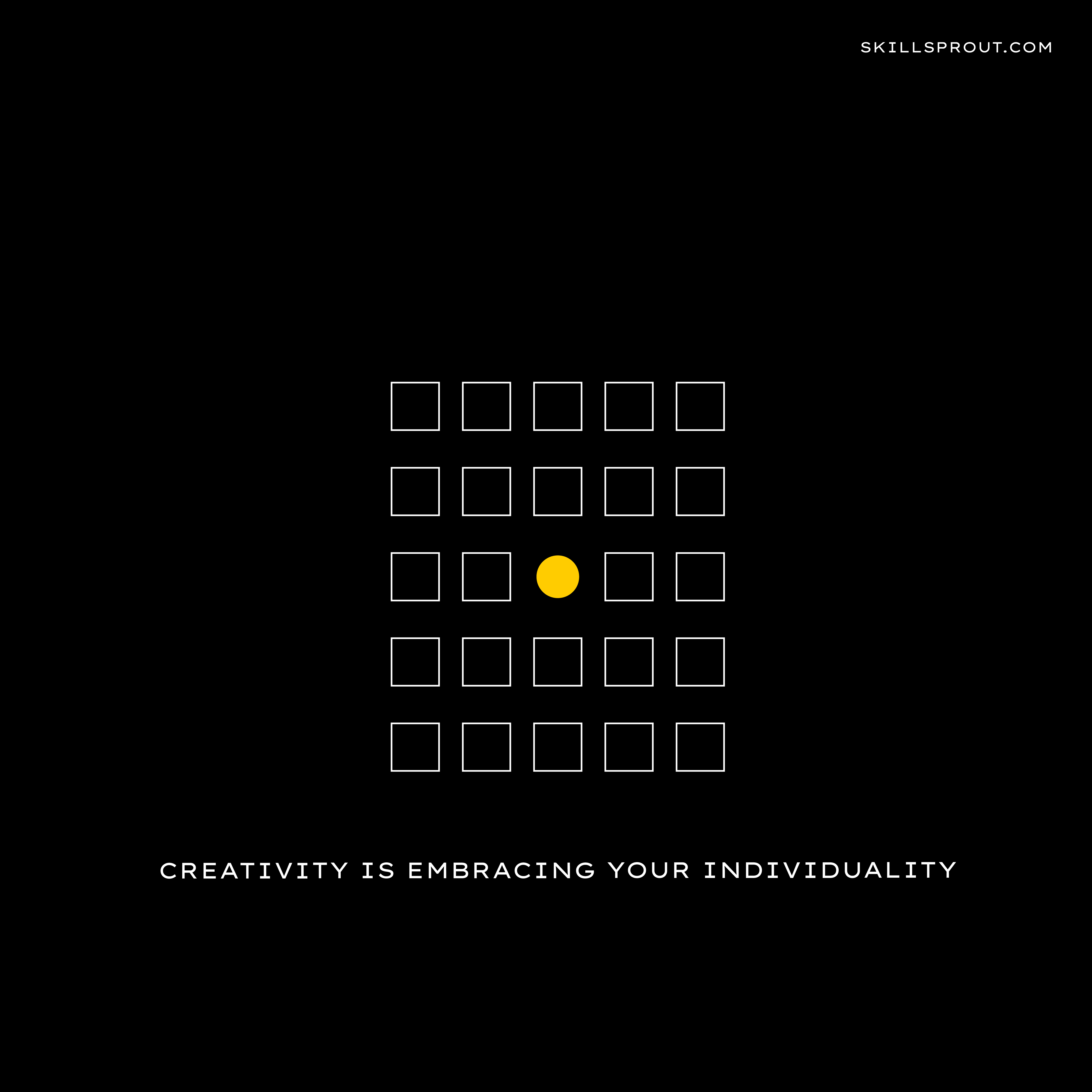 Creativity is embracing your individuality